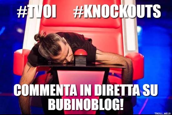 tvoi-knockouts-commenta-in-diretta-su-bubinoblog