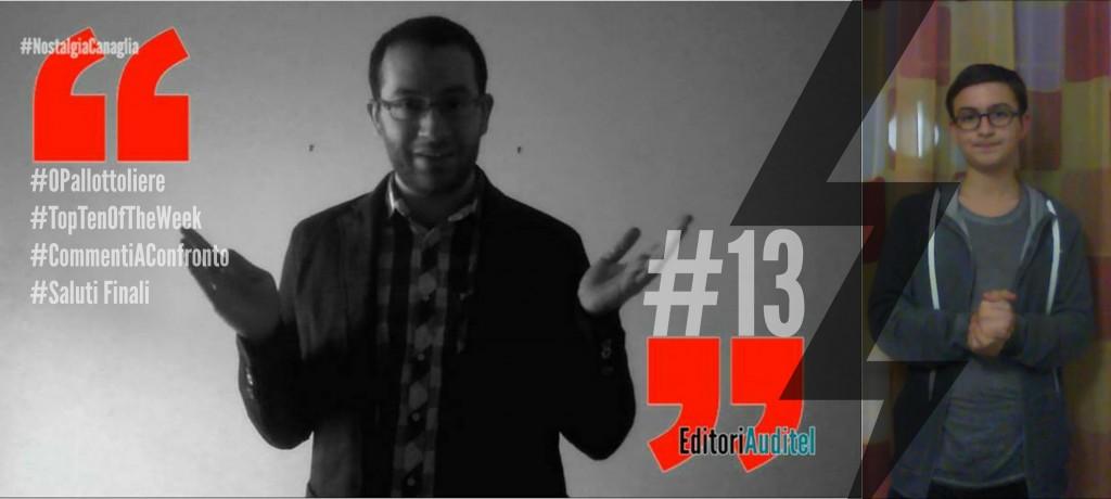 EDITORIAUDITEL #13 | AGGIORNAMENTI (E MEDIE) PALLOTTOLIERE; TOP TEN OF THE WEEK; COMMENTI A CONFRONTO SU IL PIU' GRANDE PASTICCERE; SPECIALI SALUTI A…