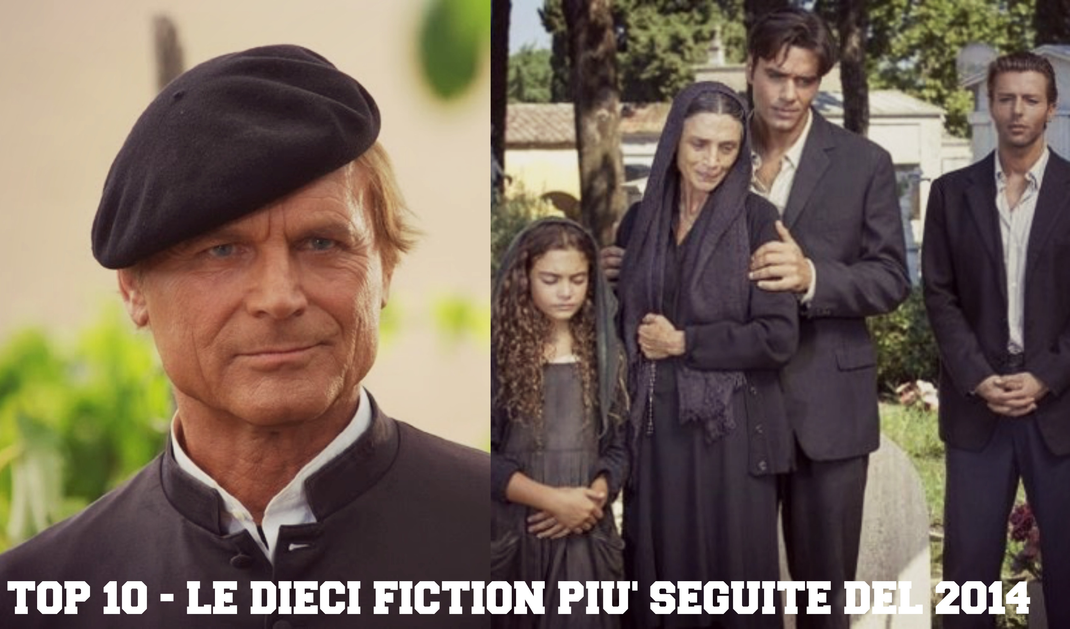 TOP 10 - LE DIECI FICTION PIU' SEGUITE DEL 2014 fiction