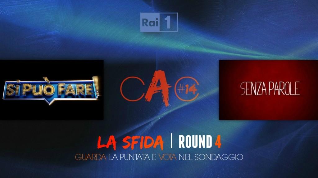 CAC #14 - LA SFIDA | ROUND 4: <em>SI PUÒ FARE! 2</em> - <em>SENZA PAROLE</em> 2