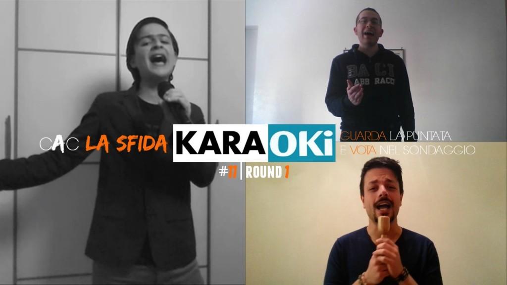 CAC #11 – LA SFIDA | ROUND 1: KARAOKE karaoke12