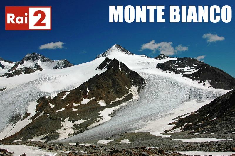 """MONTE BIANCO: SU RAI2 UN NUOVO """"EXPRESS"""" MONTANO CON CATERINA BALIVO ALpi (1)"""