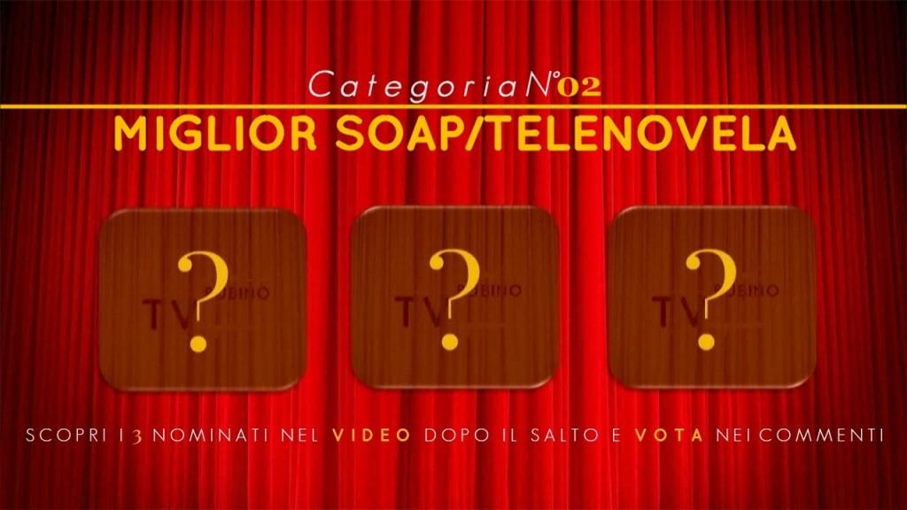 PREMIO TV BUBINOBLOG 2015 | CATEGORIA N°02: MIGLIOR SOAP/TELENOVELA copertina1