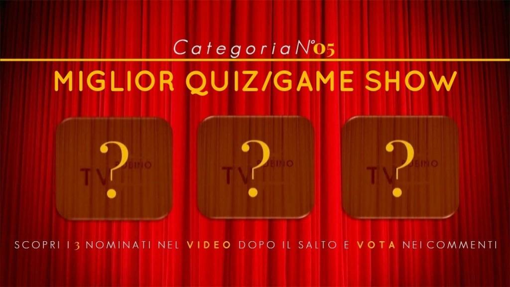 PREMIO TV BUBINOBLOG 2015   CATEGORIA N°05: <br><em>MIGLIOR QUIZ/GAME SHOW</em> copertina5