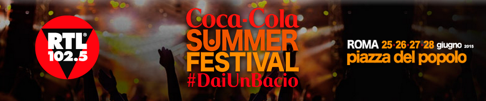 COCA COLA SUMMER FESTIVAL 2015, I CANTANTI IN GARA: TANTI GIOVANI, TANTI BIG E TANTI OSPITI INTERNAZIONALI NEL SANREMINO ESTIVO DI CANALE 5 summer