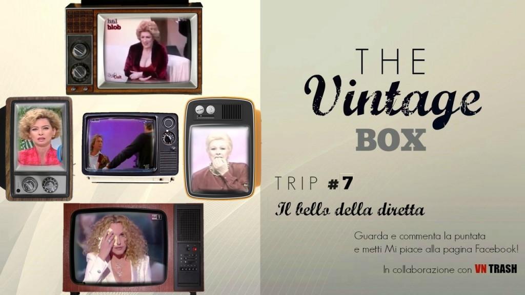 <strong>THE VINTAGE BOX</strong> - <em>IL BELLO DELLA DIRETTA</em> CopertinaTVB7