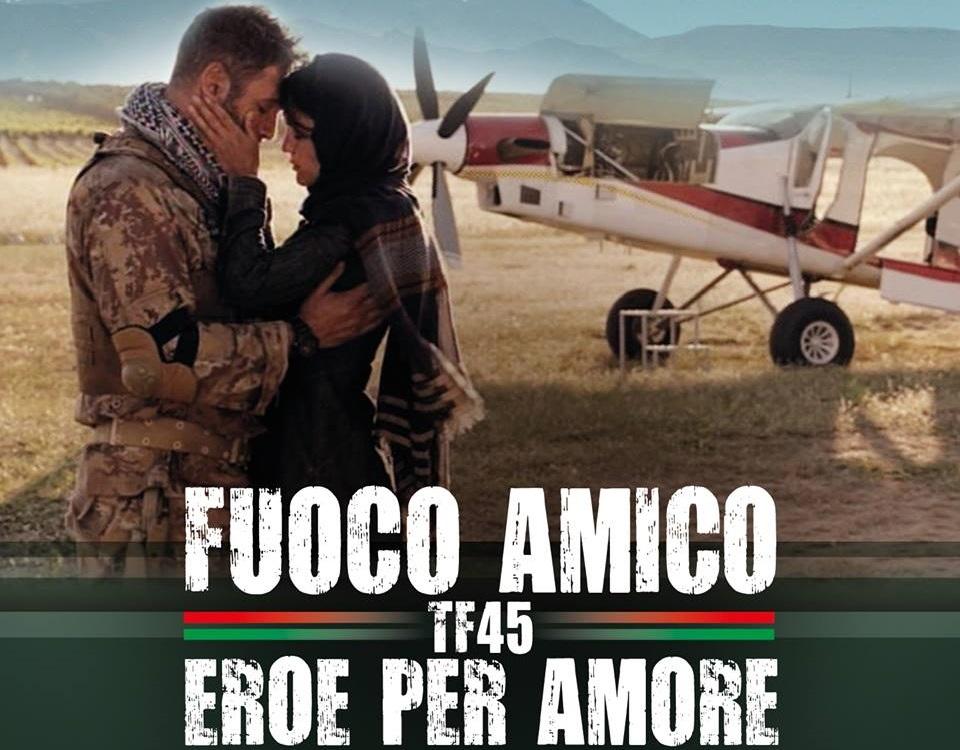 FICTION CLUB: FUOCO AMICO TF45 EROE PER AMORE QUINTA PUNTATA IN PRIMA ASSOLUTA SU CANALE 5