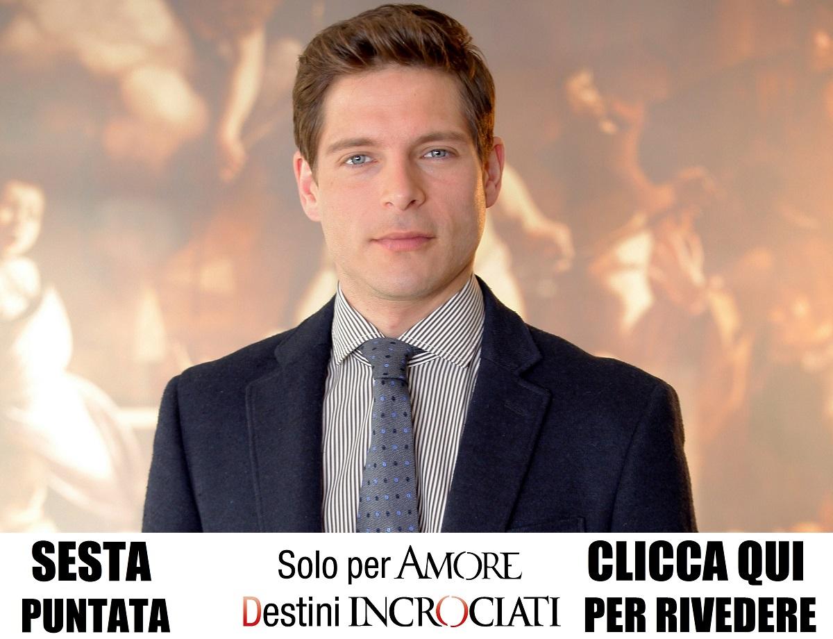 FICTION CLUB SOLO PER AMORE-DESTINI INCROCIATI SESTA PUNTATA IN PRIMA ASSOLUTA SU CANALE 5