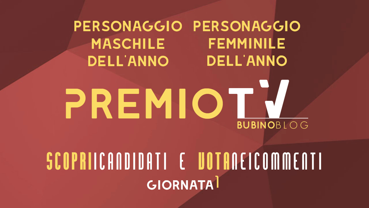 PREMIO TV BUBINOBLOG 2017 CATEGORIE N°01-02