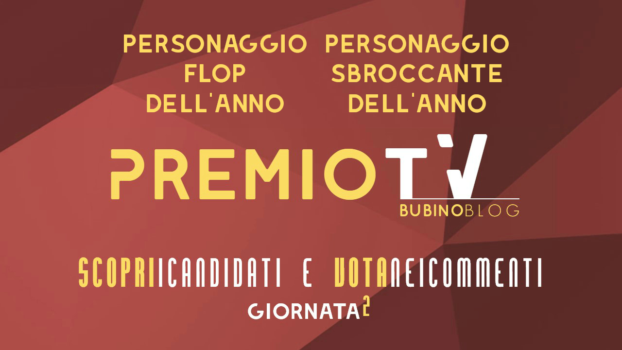 PREMIO TV BUBINOBLOG 2017 CATEGORIE N°03-04