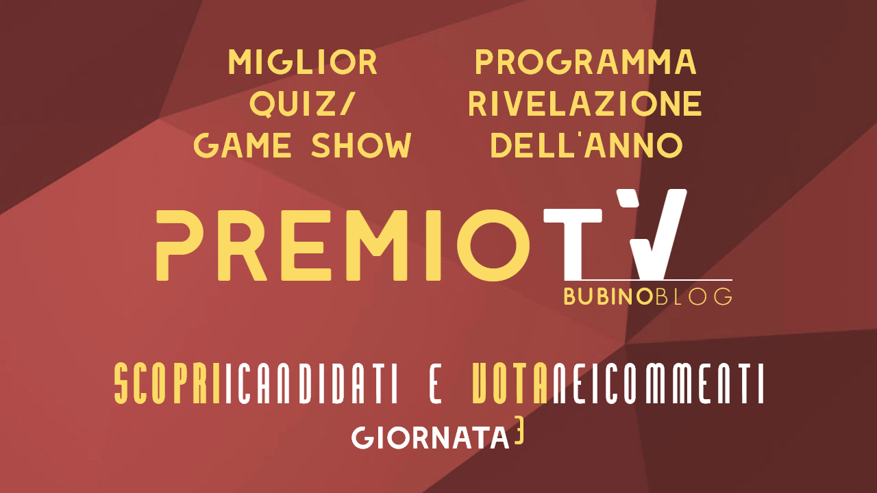 PREMIO TV BUBINOBLOG 2017 CATEGORIE N°05-06