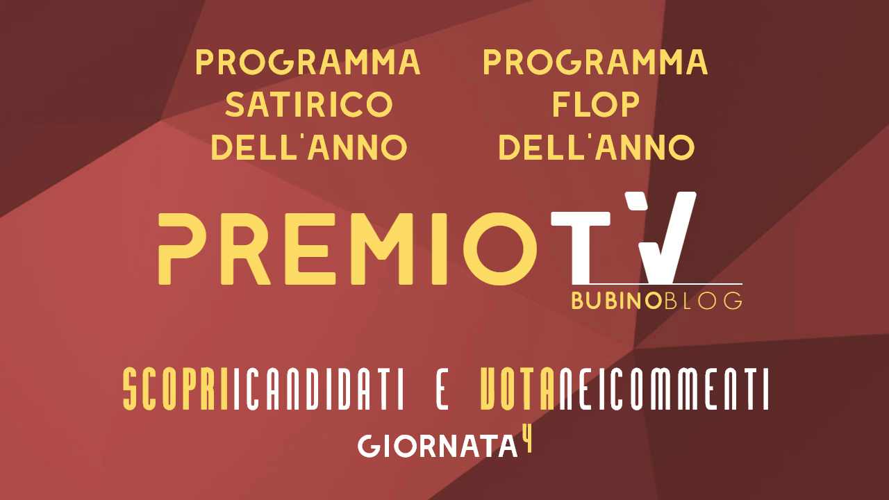 PREMIO TV BUBINOBLOG 2017 CATEGORIE N°07-08