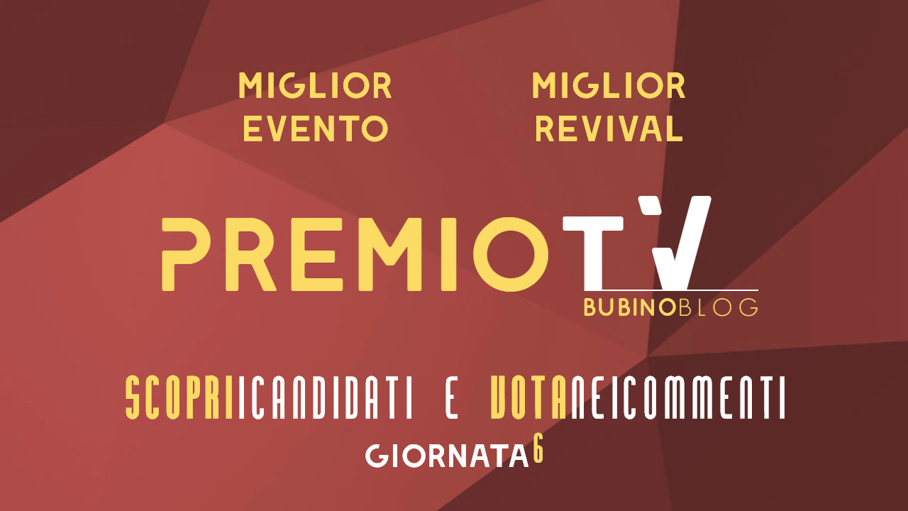 PREMIO TV BUBINOBLOG 2017 CATEGORIE N°11-12
