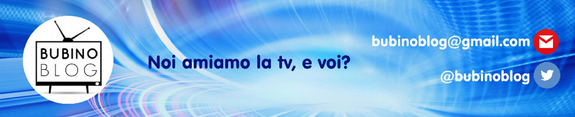 BubinoBlog – Ascolti e Notizie sulla Tv